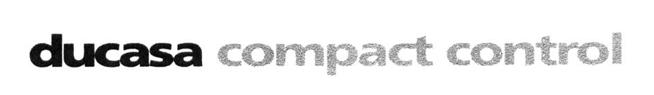 ducasa compact control