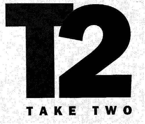T2 TAKE TWO