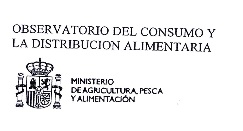 OBSERVATORIO DEL CONSUMO Y LA DISTRIBUCION ALIMENTARIA MINISTERIO DE AGRICULTURA, PESCA Y ALIMENTACIÓN