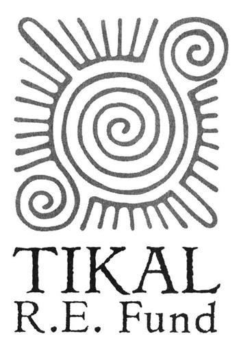 TIKAL R.E. Fund
