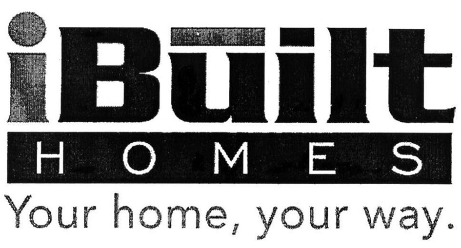 iBuilt HOMES Your home, your way.