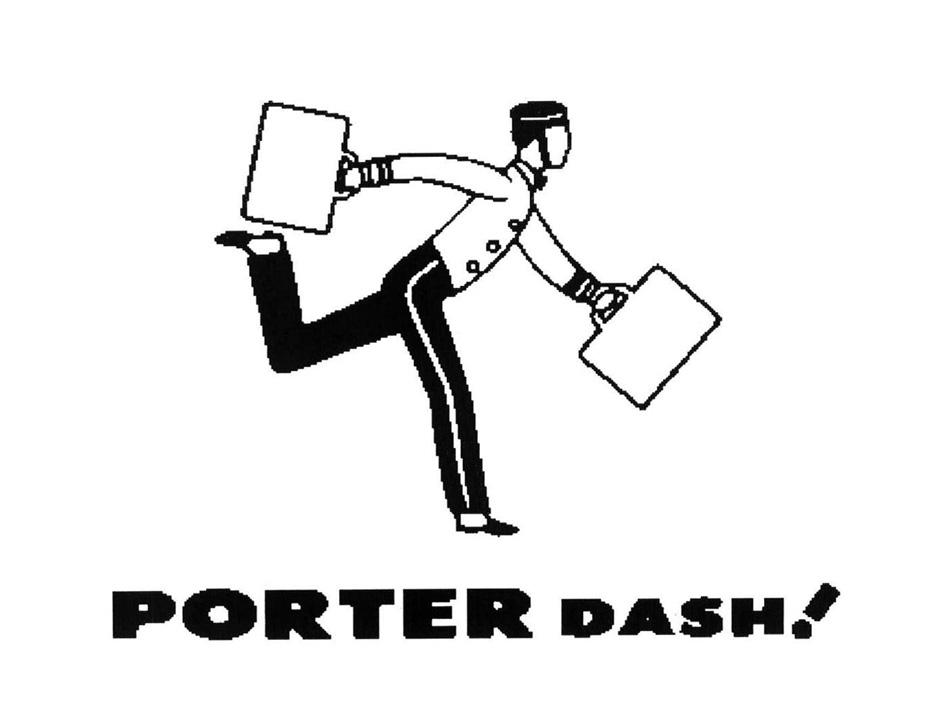 PORTER DASH!