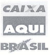 CAIXA AQUI BRASIL