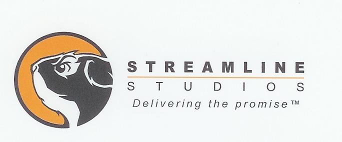 STREAMLINE STUDIOS Delivering the promise