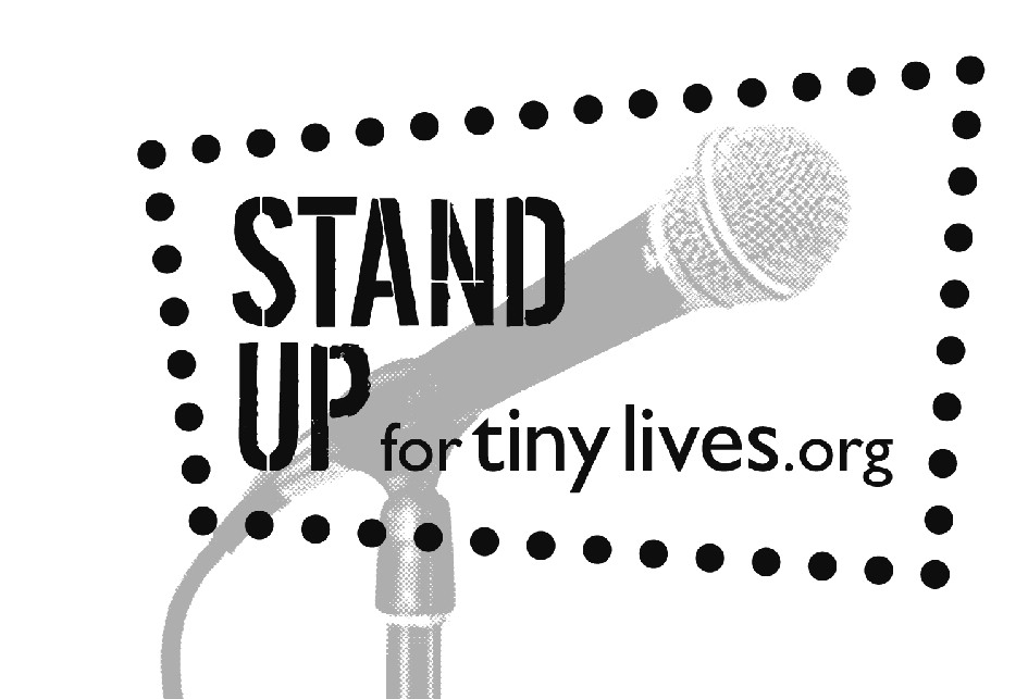 STAND UP for tiny lives.org
