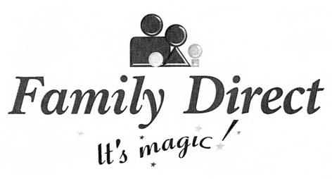 Family Direct It´s magic!