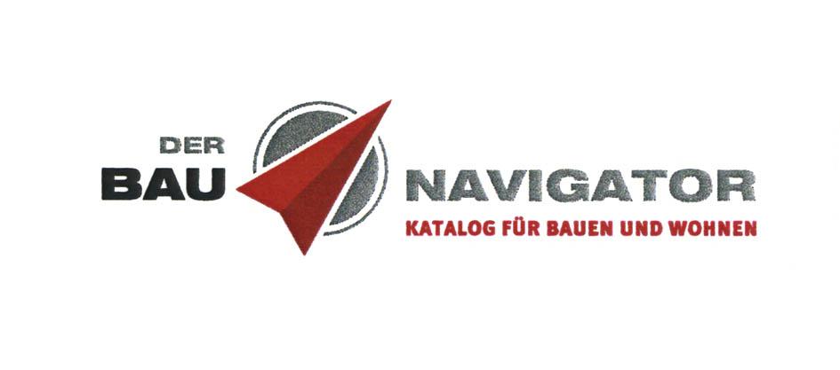 DER BAU NAVIGATOR KATALOG FÜR BAUEN UND WOHNEN