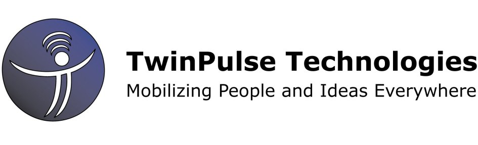 TwinPulse Technologies Mobilizing People and Ideas Everywhere