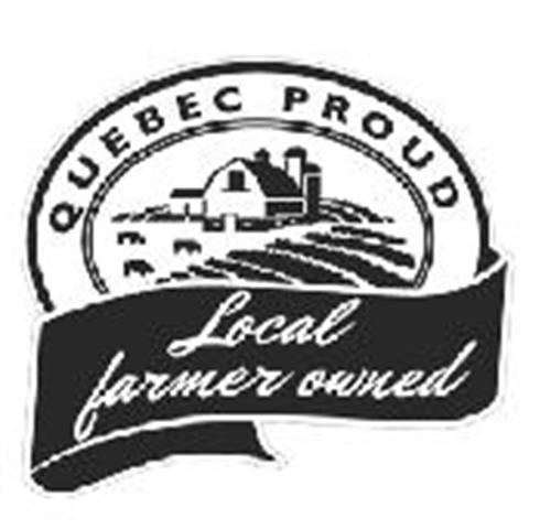 QUEBEC PROUD Local farmer owned