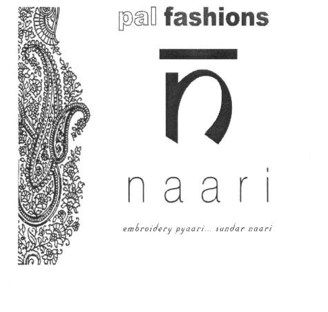 pal fashions naari embroidery pyaari...sundar naari