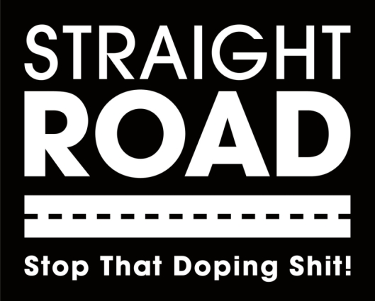 STRAIGHT ROAD Stop That Doping Shit!