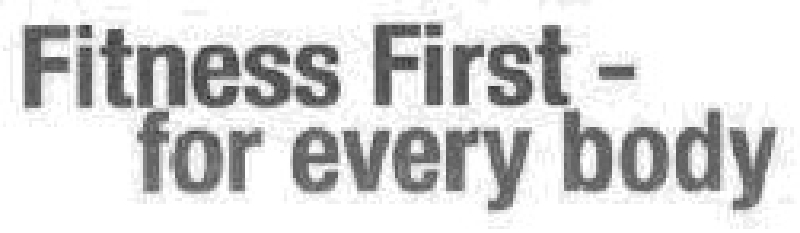 Fitness First - for every body