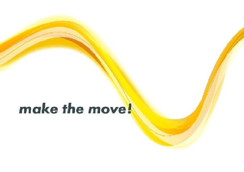 make the move!