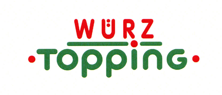 WÜRZ TOPPING