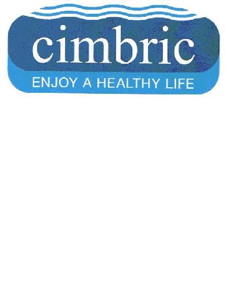Cimbric enjoy a healthy life
