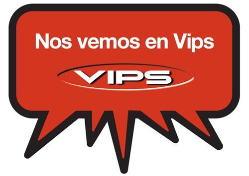 Nos vemos en Vips