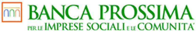 BANCA PROSSIMA PER LE IMPRESE SOCIALI E LE COMUNITA'