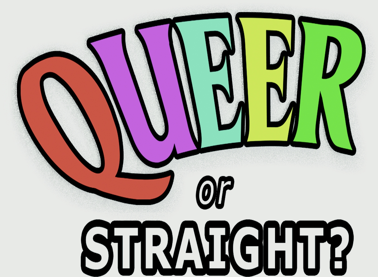 QUEER or STRAIGHT?
