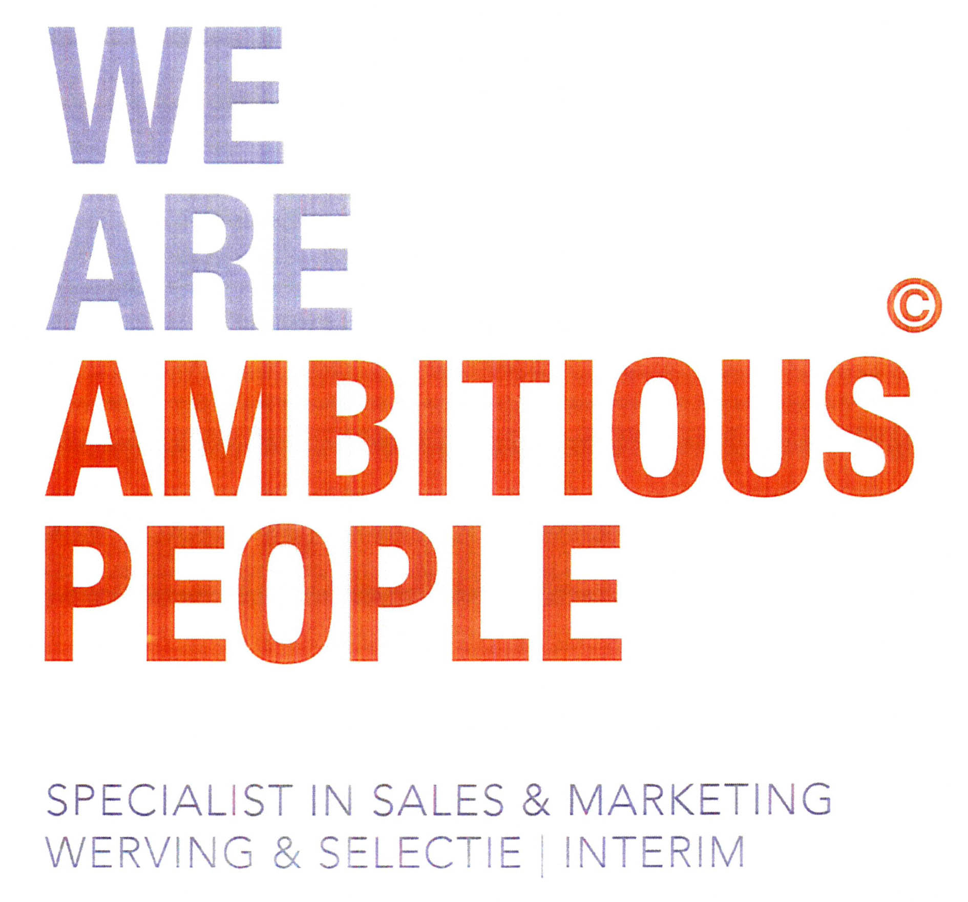 we are ambitious� people specialist in sales \u0026 marketing wervingwe are ambitious� people specialist in sales \u0026 marketing werving \u0026 selectie interim european union trademark information