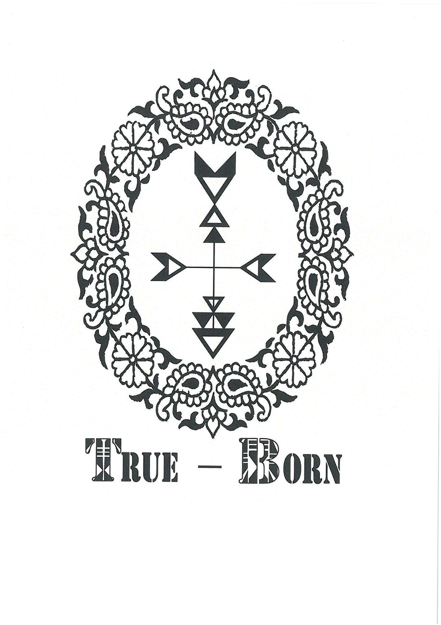 TRUE - BORN