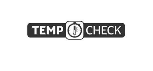 TEMP CHECK