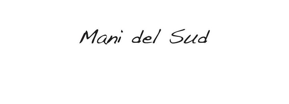 MANI DEL SUD