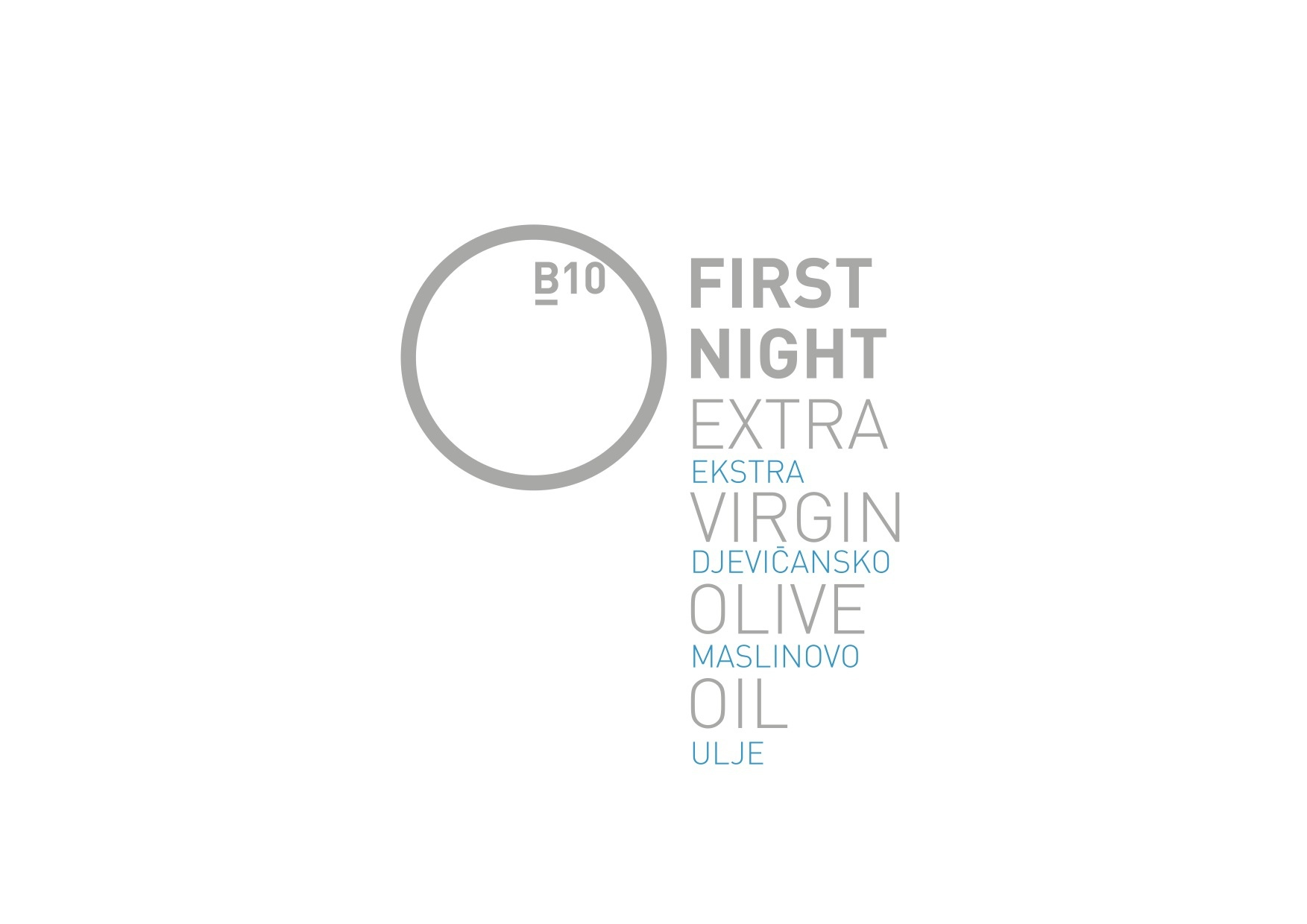B10 FIRST NIGHT EXTRA VIRGIN OLIVE OIL