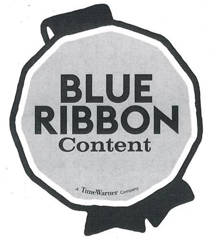 BLUE RIBBON CONTENT A TIME WARNER COMPANY