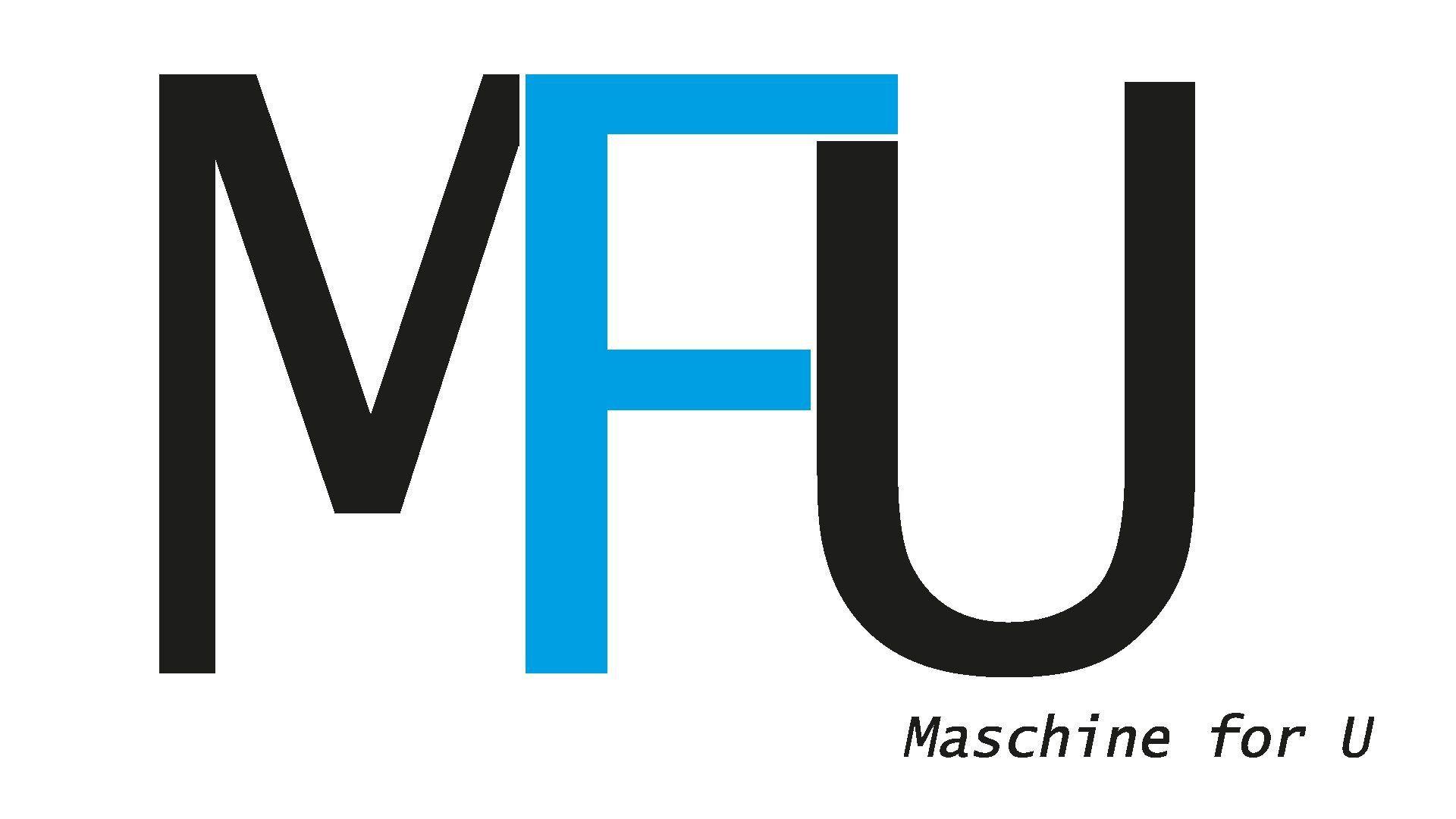 MFU Maschine for U