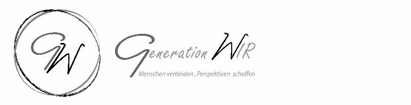 GW Generation WIR Menschen verbinden, Perspektiven schaffen