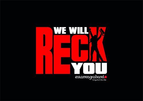 WE WILL RECK YOU estamosgrabando fotografía & Rec'n'Roll