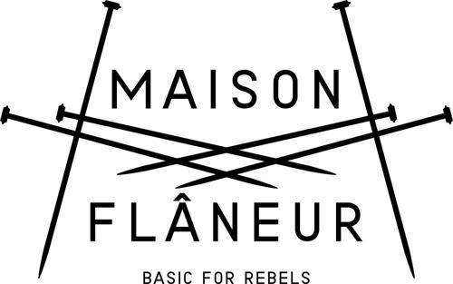 MAISON FLANEUR BASIC FOR REBELS