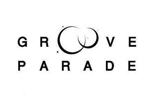 GROOVE PARADE