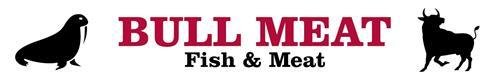 BULL MEAT Fish & Meat