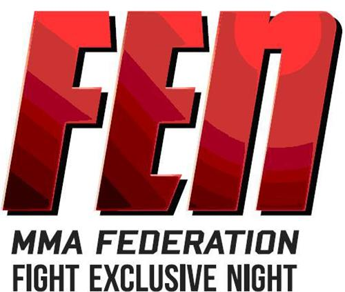 FEN MMA FEDERATION FIGHT EXCLUSIVE NIGHT