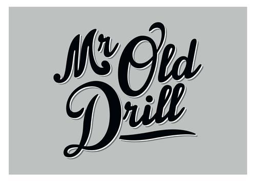 MR OLD DRILL