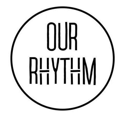 OUR RHYTHM