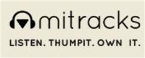 mitracks LISTEN. THUMPIT. OWN IT.