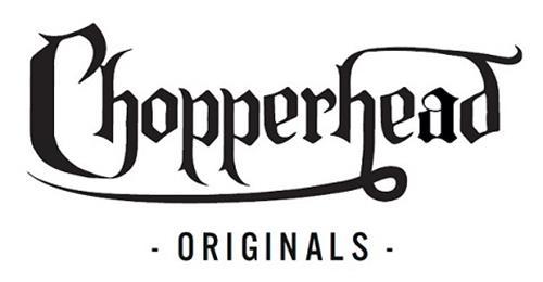 Chopperhead Originals
