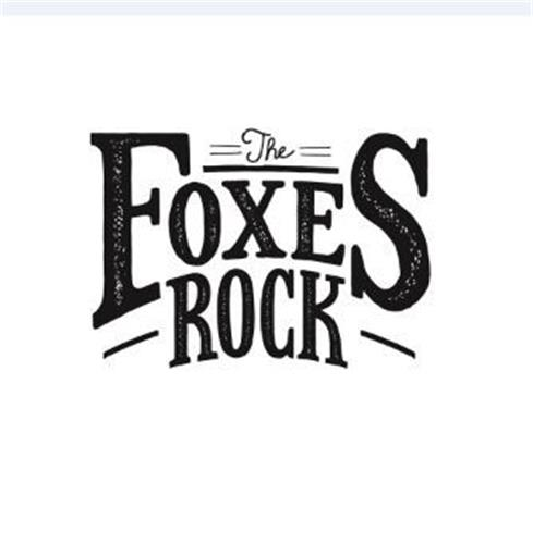THE FOXES ROCK