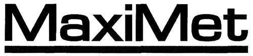 MaxiMet