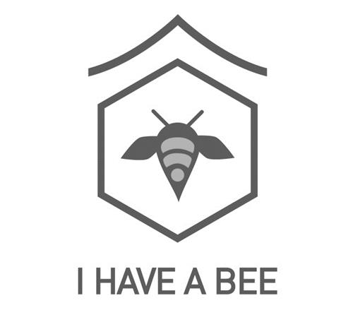 I HAVE A BEE