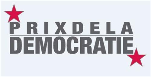 PRIX DE LA DEMOCRATIE