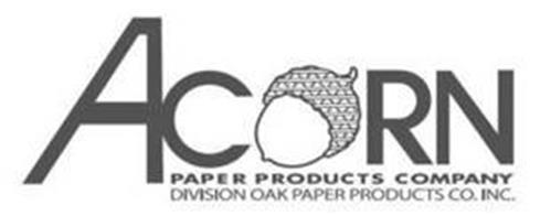 ACORN PAPER PRODUCTS COMPANY DIVISION OAK PAPER PRODUCTS CO. INC.
