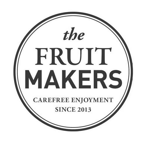 THE FRUIT MAKERS CAREFREE ENJOYMENT SINCE 2013