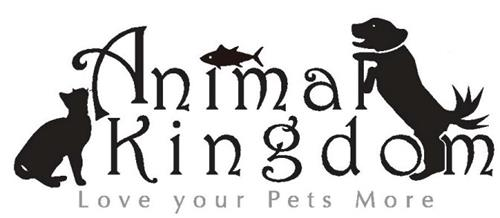 ANIMAL KINGDOM - LOVE YOUR PETS MORE