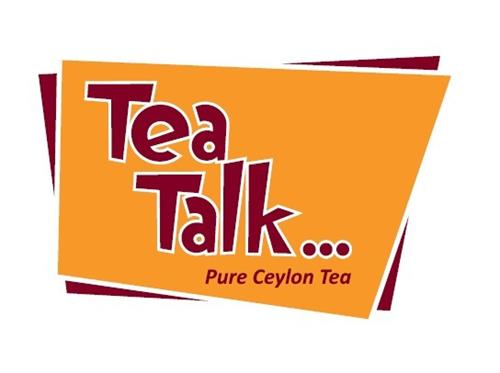 TEA TALK... Pure Ceylon Tea
