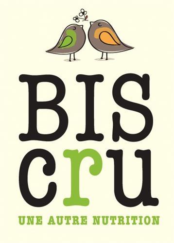 BISCRU une autre nutrition