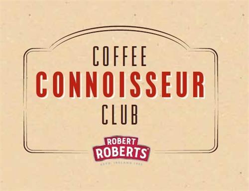 COFFEE CONNOISSEUR CLUB ROBERT ROBERTS