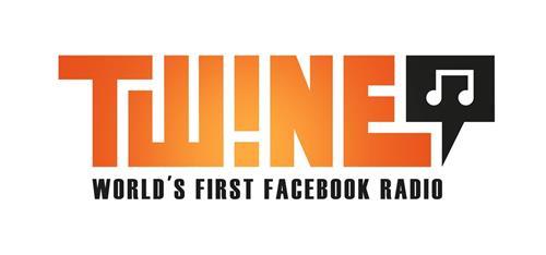 TWINE WORLD'S FIRST FACEBOOK RADIO